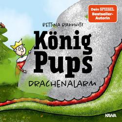 König Pups – Drachenalarm von Borner,  Erik, Rakowitz,  Bettina