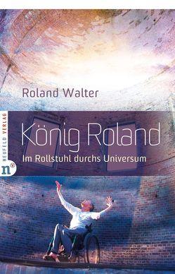 König Roland von Walter,  Roland