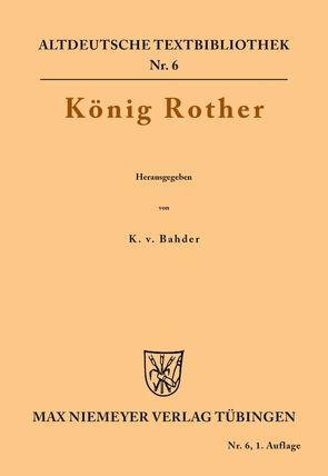 König Rother von Bahder,  Karl von