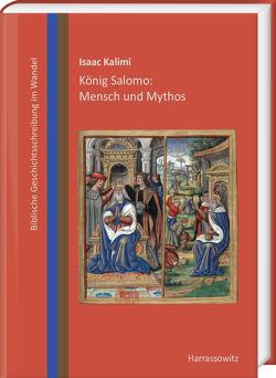 König Salomo: Mensch und Mythos von Kalimi,  Isaac