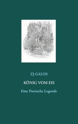 König vom Eis von Galos,  ZJ