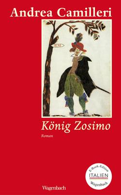 König Zosimo von Camilleri,  Andrea, Moshe Khan