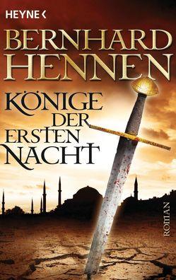 Könige der ersten Nacht von Hennen,  Bernhard