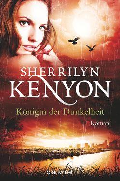 Königin der Dunkelheit von Kenyon,  Sherrilyn, Rabe,  Larissa