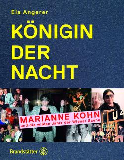 Königin der Nacht von Angerer,  Ela, Kohn,  Marianne