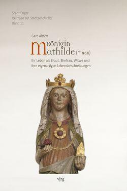 Königin Mathilde († 968) von Althoff,  Gerd