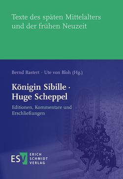 Königin Sibille · Huge Scheppel von Bastert ,  Bernd, Bloh,  Ute von