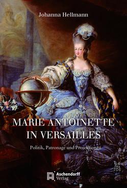 Königin und Dauphine in Versailles von Hellmann,  Johanna