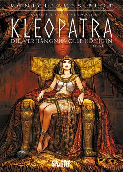Königliches Blut – Kleopatra. Band 1 von Gloris,  Marie, Gloris,  Thierry, Mouclier,  Joël