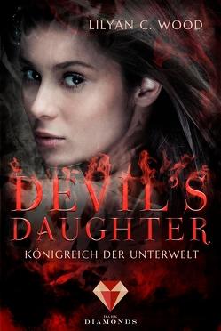 Devil's Daughter 1: Königreich der Unterwelt von Wood,  Lilyan C.