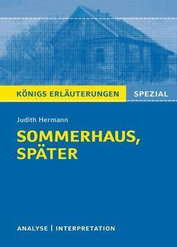 Königs Erläuterungen Spezial: Sommerhaus, später von Judith Hermann. von Gebauer,  Ralf, Hermann,  Judith