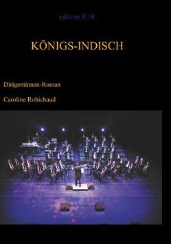 Königs-Indisch von Robichaud,  Caroline
