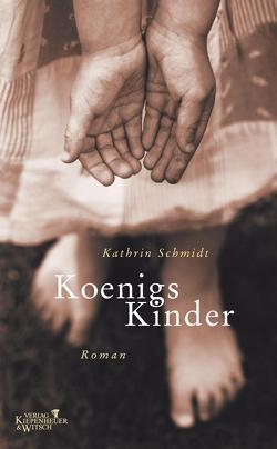 Königs Kinder von Schmidt,  Kathrin