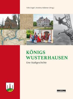 Königs Wusterhausen von Engel,  Felix, Hübener,  Kristina