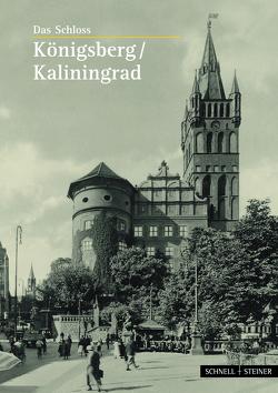 Königsberg / Kaliningrad von Wagner,  Wulf D.