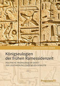 Königseulogien der frühen Ramessidenzeit von Maderna-Sieben,  Claudia