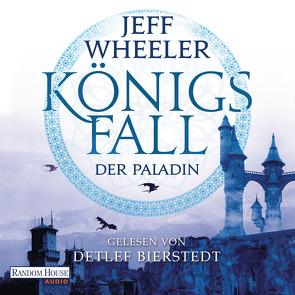 Königsfall – Der Paladin von Bierstedt,  Detlef, Birken,  Johann, Wheeler,  Jeff