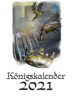 Königskalender 2021 von Bussert,  Luise