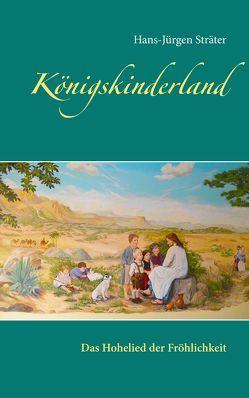 Königskinderland von Sträter,  Hans-Jürgen