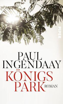 Königspark von Ingendaay,  Paul