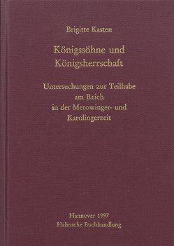 Königssöhne und Königsherrschaft von Kasten,  Brigitte