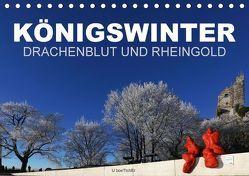KÖNIGSWINTER – DRACHENBLUT UND RHEINGOLD (Tischkalender 2018 DIN A5 quer) von boeTtchEr, U