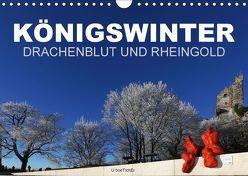 KÖNIGSWINTER – DRACHENBLUT UND RHEINGOLD (Wandkalender 2018 DIN A4 quer) von boeTtchEr, U