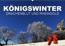 KÖNIGSWINTER – DRACHENBLUT UND RHEINGOLD (Wandkalender 2019 DIN A2 quer) von boeTtchEr,  U