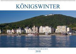 KÖNIGSWINTER – VULKANE UND DRACHEN (Wandkalender 2018 DIN A2 quer) von boeTtchEr,  U