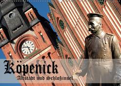 Köpenick – Altstadt und Schlossinsel (Wandkalender 2019 DIN A2 quer) von Pohl,  Gerald