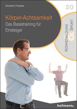 Körper-Achtsamkeit von Fessler,  Norbert