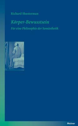 Körper-Bewusstsein von Salaverría,  Heidi, Shusterman,  Richard