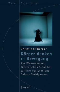 Körper denken in Bewegung von Berger,  Christiane