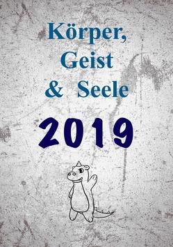Körper, Geist & Seele 2019 von Hoff,  André