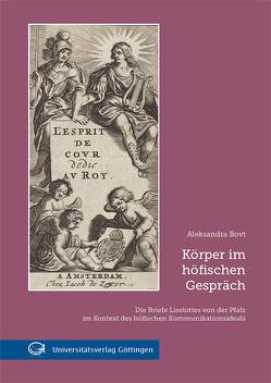 Körper im höfischen Gespräch von Bovt,  Aleksandra