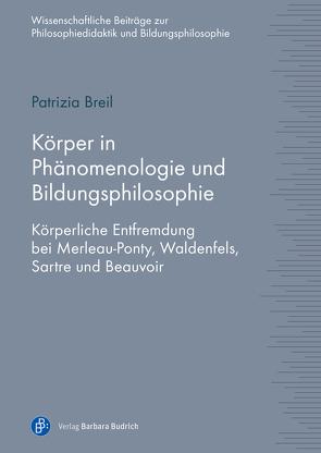 Körper in Phänomenologie und Bildungsphilosophie von Breil,  Patrizia