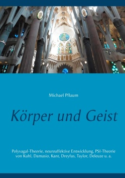 Körper und Geist von Pflaum,  Michael