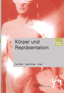 Körper und Repräsentation von Härtel,  Insa, Schade,  Sigrid