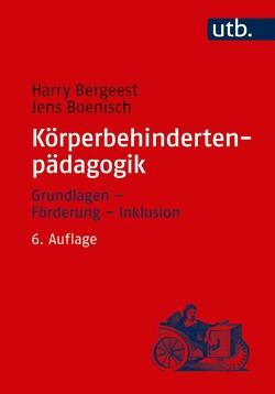 Körperbehindertenpädagogik von Bergeest,  Harry, Boenisch,  Jens, Daut,  Volker
