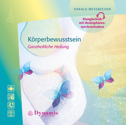 Körperbewusstsein von Wessbecher,  Harald
