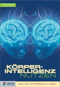 KörperIntelligenz nutzen von Kashiwakura,  Dagmar, Remde,  Dominik