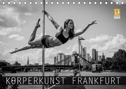 Körperkunst Frankfurt (Tischkalender 2018 DIN A5 quer) von Kuse - Photographer,  Sebastian