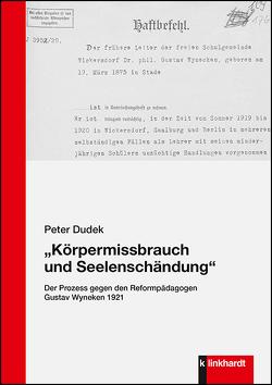 """""""Körpermissbrauch und Seelenschändung"""" von Dudek,  Peter"""