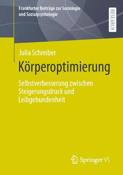 Körperoptimierung von Schreiber,  Julia