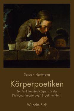 Körperpoetiken von Hoffmann,  Torsten