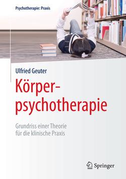 Körperpsychotherapie von Geuter,  Ulfried