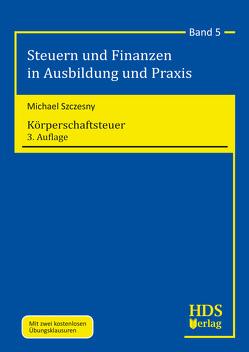 Körperschaftsteuer von Szczesny,  Michael