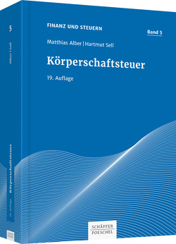 Körperschaftsteuer von Alber,  Matthias, Dötsch,  Ewald, Sell,  Hartmut, Zenthöfer,  Wolfgang