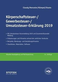 Körperschaftsteuer-, Gewerbesteuer-, Umsatzsteuer-Erklärung 2019 von Claudy,  Björn, Henseler,  Frank, Kümpel,  Andreas, Staats,  Annette