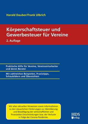 Körperschaftsteuer und Gewerbesteuer für Vereine von Dauber,  Harald, Ulbrich,  Frank